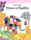 Elmer et Papillon