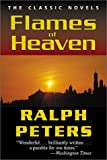 Flames of Heaven, Ralph Peters, 0811726843