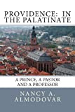 Providence: in the Palatinate, Nancy Almodovar, 148491144X