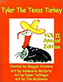 Tyler the Texas Turkey, Maggie Stevens, 1588206556
