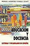 Educacion Y Docencia: Lecturas Y Vocabulario En Espanol (Schaum's Foreign Language)