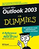 Outlook 2003 for Dummies, Bill Dyszel, 0764537598