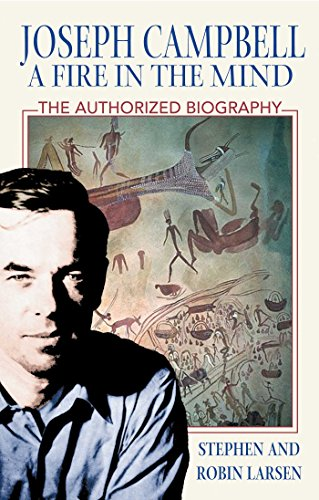 Joseph Campbell: A Fire in the Mind