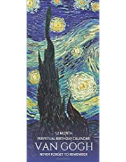 Perpetual Birthday Calendar: Vincent Van Gogh Perpetual Birthday & Anniversary Calendar 5x11 Special Event Annual Reminder Calendar Book Journal for Dates to Remember for Home or Office