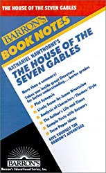 Nathaniel Hawthorne's the House of the Seven Gables (Barron's Book Notes)
