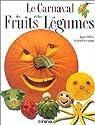 Le Carnaval des fruits et des légumes par Elffers