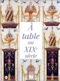 A table au XIXe siècle par Musée d'Orsay