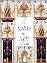 A table au XIXe siècle par d'Orsay