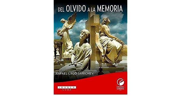 Amazon.com: Del olvido a la memoria (Ensayo) (Spanish ...