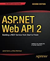 ASP.NET Web API 2, 2nd Edition Front Cover