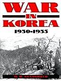 War in Korea, 1950-1953; A Pictorial History
