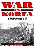 War in Korea, 1950-1953, D. M. Giangreco, 0891417044