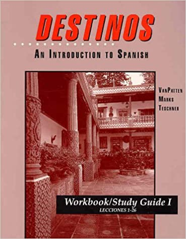Workbookstudy guide i lessons 1 26 to accompany destinos an workbookstudy guide i lessons 1 26 to accompany destinos an introduction to spanish fandeluxe Choice Image