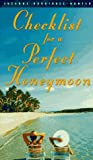 Checklist for a Perfect Honeymoon, Suzanne Rodriguez-Hunter, 0385476493