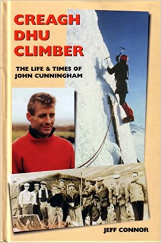 Book Creagh Dhu Climber: The Life and Times of John Cunningham