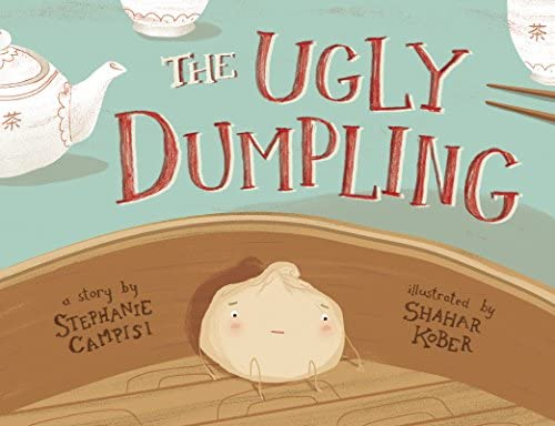 The Ugly Dumpling: Amazon.es: Stephanie Campisi, Shahar ...