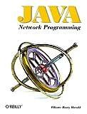 Java Network Programming, Elliotte Rusty Harold, 1565922271
