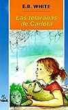 Image of Las telarañas de Carlota Spanish Charlotte's Web (Spanish Edition)