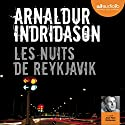 Les nuits de Reykjavik (Commissaire Erlendur Sveinsson 13) Audiobook by Arnaldur Indridason Narrated by Jean-Marc Delhausse