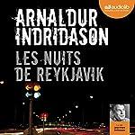 Les nuits de Reykjavik (Commissaire Erlendur Sveinsson 13) | Arnaldur Indridason