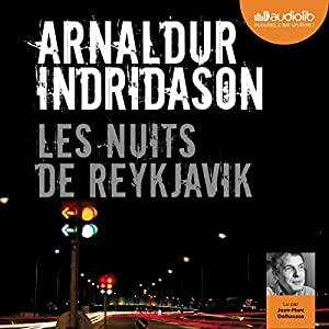Les nuits de Reykjavik (Commissaire Erlendur Sveinsson 13) Audiobook