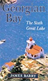 Georgian Bay, James P. Barry, 1550461729
