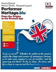 Performer heritage. blu. From the origins to the present age. Per le Scuole superiori. Con Contenuto digitale (fornito elettronicamente) [Lingua inglese]