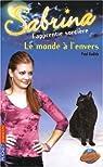 Sabrina l'apprentie sorcière, Tome 31 : Le Monde à l'envers ! par Ruditis