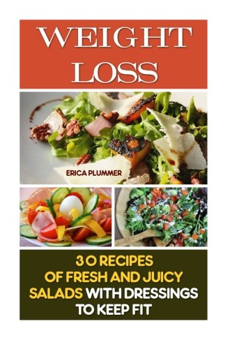 weight-loss-30-recipes-of-fresh-and-juicy-salads-with-dressings-to-keep-fit-how-to-lose-weight-healt