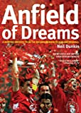 img - for Anfield of Dreams: A Kopite's Odyssey from the Second Division to Sublime Istanbul book / textbook / text book