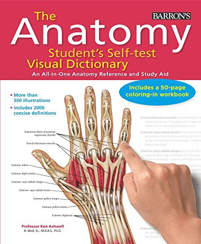 The Anatomy Student's Self-Test Visual Dictionary: An All-in-One Anatomy Reference and Study Aid