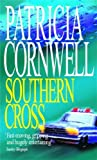 Front cover for the book Southern Cross by Patricia Cornwell