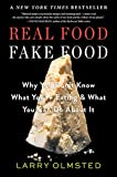 img - for Real Food/Fake Food: Why You Don t Know What You re Eating and What You Can Do About It book / textbook / text book