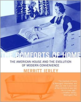 The Comforts Of Home The American House And The Evolution Of - Comforts of home furniture