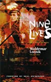 Nine Lives by Waldemar Lotnik front cover