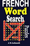 French Word Search Puzzles (Volume 1) (French Edition)