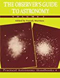 The Observer's Guide to Astronomy, , 0521458986