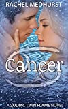 Cancer: Book 5 (The Zodiac Twin Flame Series)