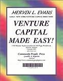Venture Capital Made Easy!, Mervin L. Evans, 0914391208