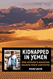 Kidnapped in Yemen, Mary Quin, 159228728X