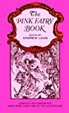 The Pink Fairy Book, Andrew Lang, 0486217922