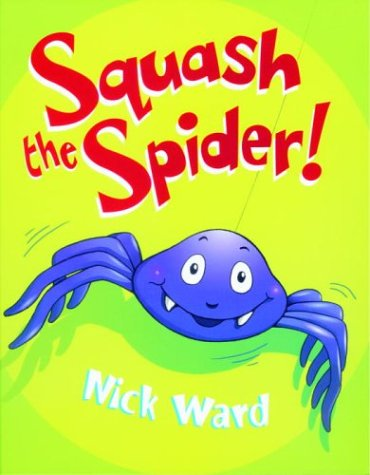 Squash the Spider! (David Fickling Books)