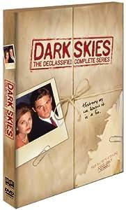 Dark Skies: The Declassified Complete Series