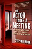 The Actor Takes a Meeting, Audenreed Press Staff and Stephen Book, 1879505894