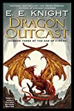 Dragon Outcast (Age of Fire, Book 3)