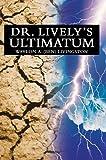 Dr. Lively's Ultimatum, Waylon Livingston, 0595667325