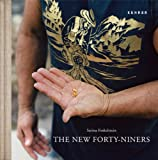 The New Forty-Niners, Lucy Davies, Kevin Fagan, 3868284176