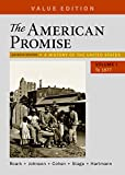img - for The American Promise, Value Edition, Volume 1: A History of the United States book / textbook / text book