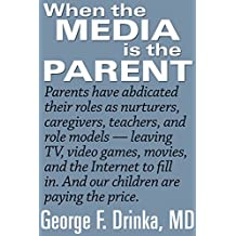 When the Media is the Parent