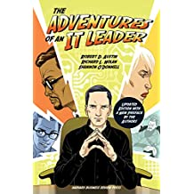 The Adventures of an IT Leader, Updated Edition with a New Preface by the Authors
